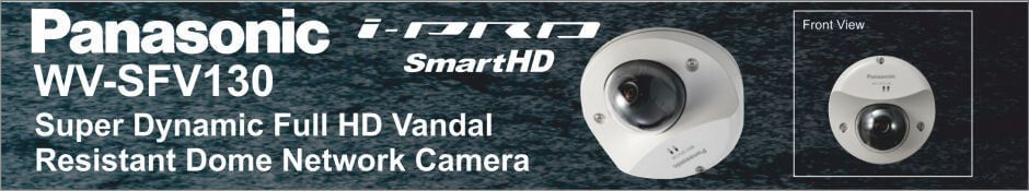 Panasonic WV-SFV130 Super Dynamic Full HD Vandal Resistant Dome Network Camera